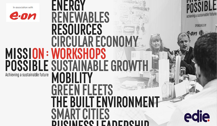 Mission Possible Workshops report: 8 key sustainable business challenges, and how to solve them - edie.net